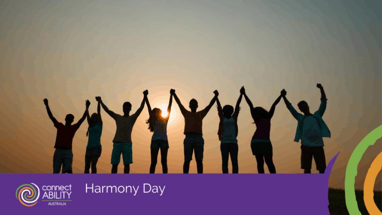 Harmony Day - ConnectAbility Australia