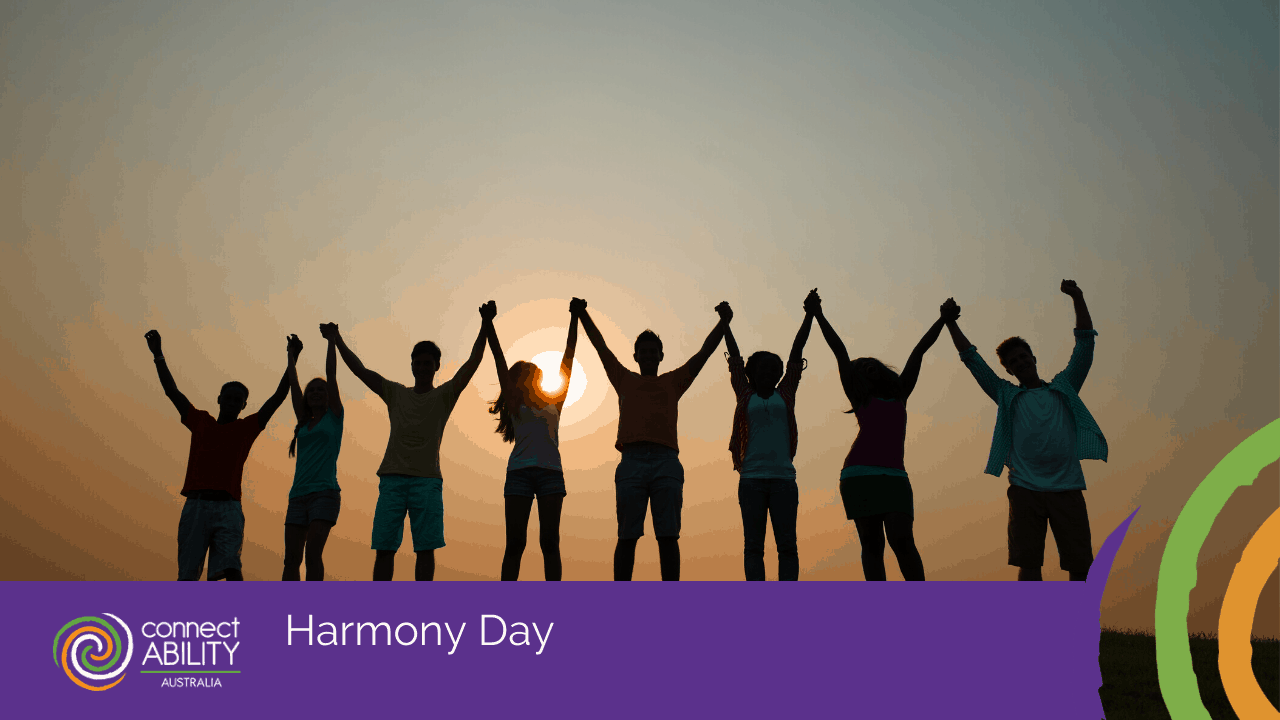 Harmony Day - ConnectAbility Australia