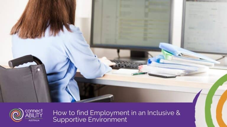 How to find Employment in an Inclusive & Supportive Environment