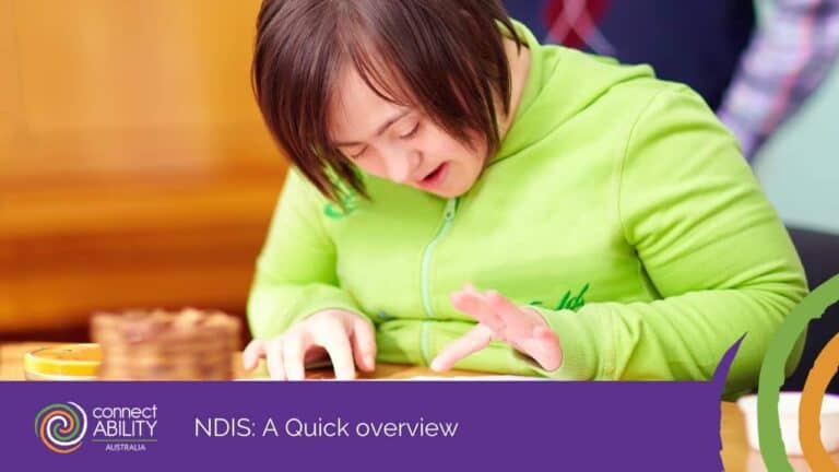 NDIS: A Quick overview - ConnectAbility Australia