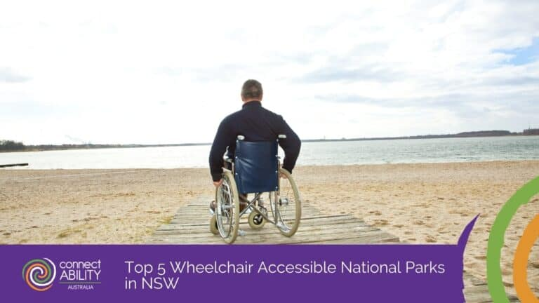 Top 5 Wheelchair Accessible National Parks in NSW