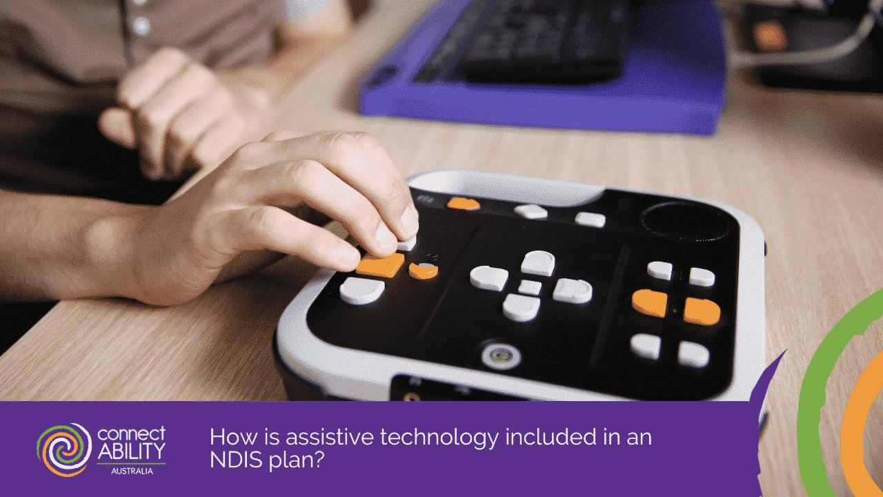 NDIS Webinar Part 4: Assistive Technology Talk | NDIS