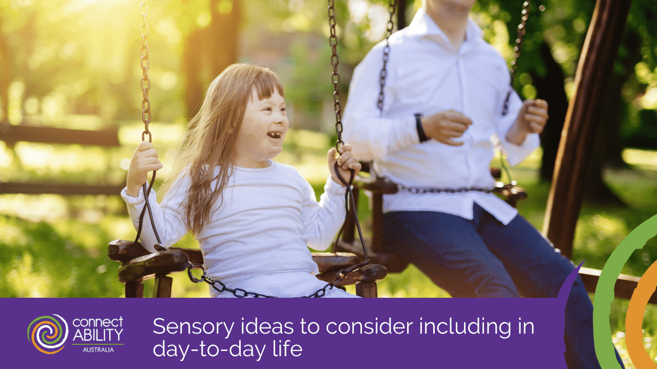 Including sensory products and experiences in the lives of adults and children |