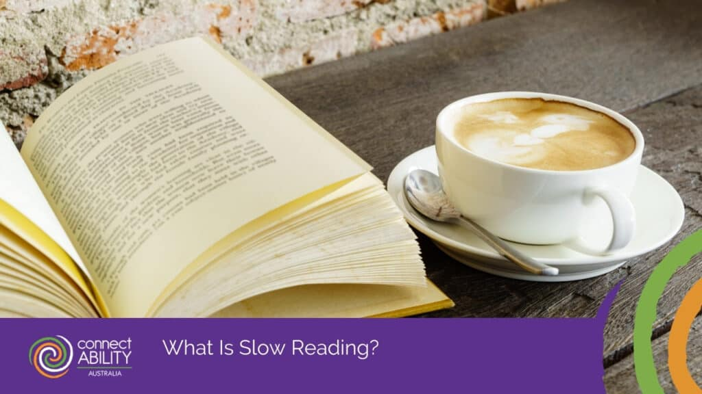 Meaning-Full: The Benefits of Slow Reading in The Digital Age  