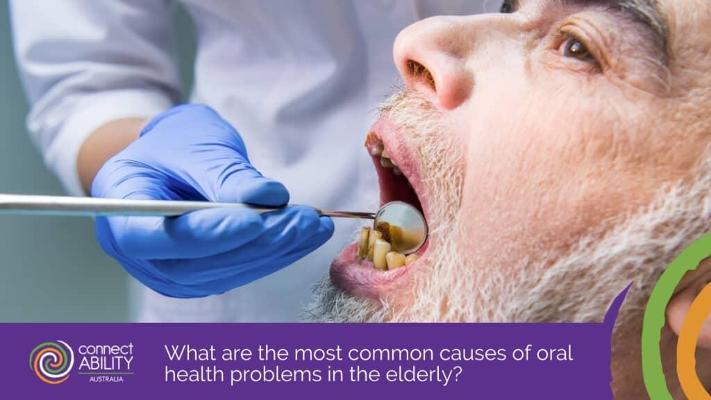 Senior Dental Care: Common Oral Health Problems |