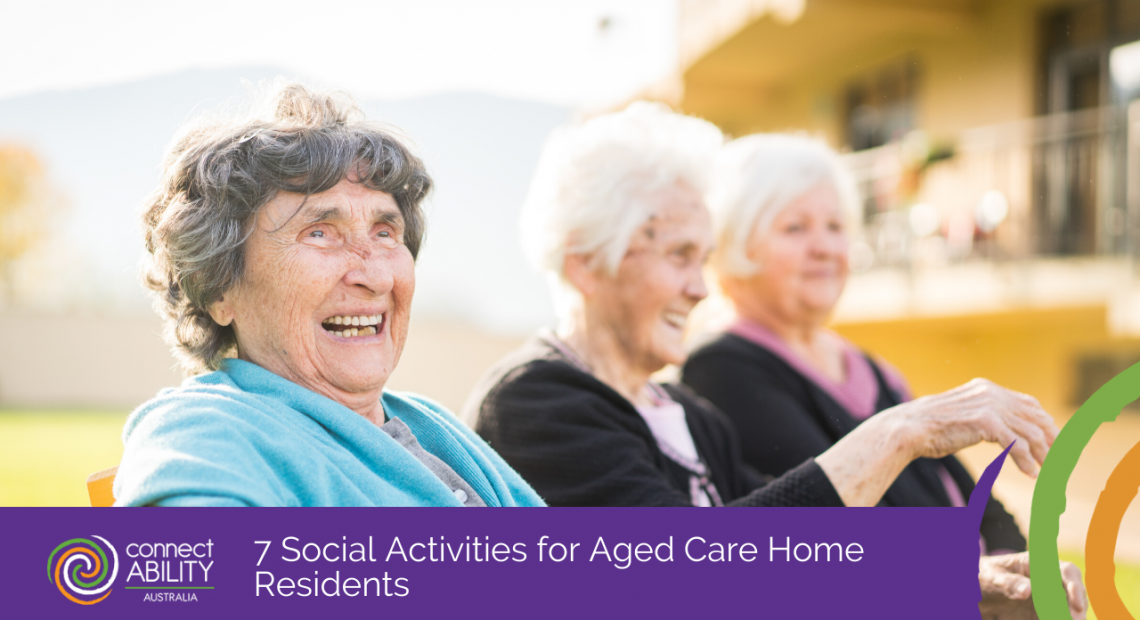7 Social Activities for Aged Care Home Residents