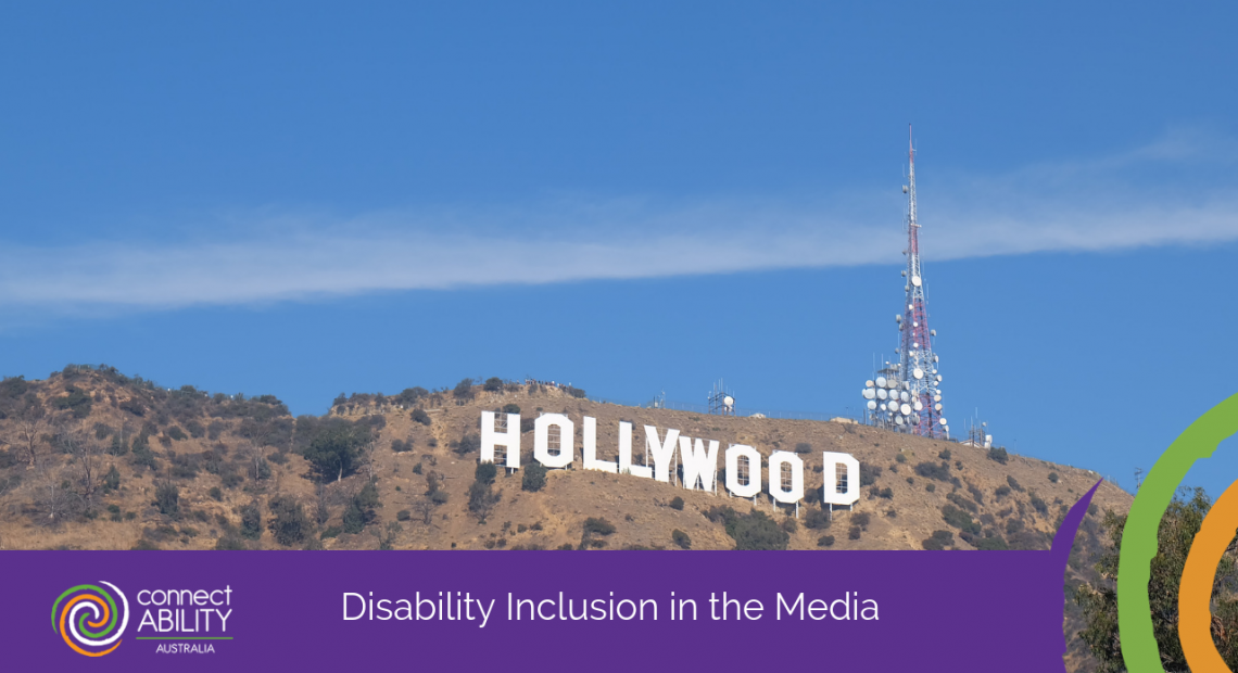 Disability Inclusion in the Media - ConnectAbility Australia