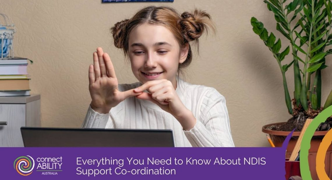 Everything-You-Need-to-Know-About-NDIS-Support-Co-ordination-1-1