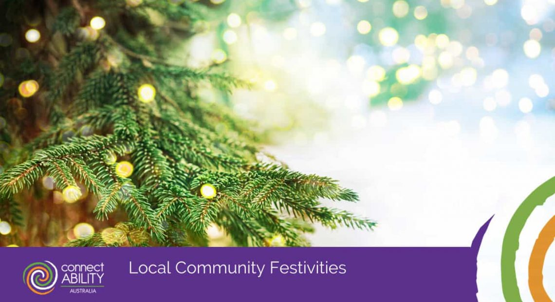 Local Community Festivities - ConnectAbility Australia
