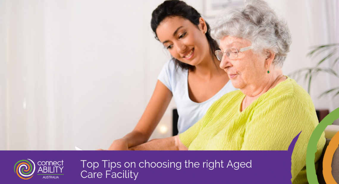 Top Tips on choosing the right Aged Care Facility