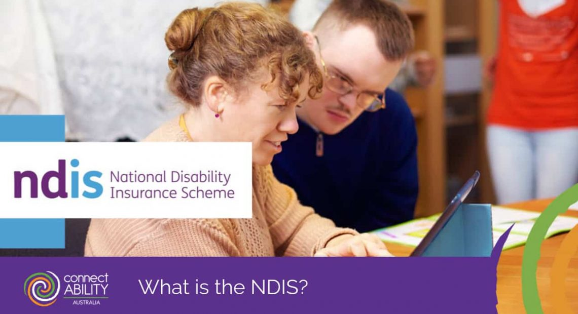 What is the NDIS? - ConnectAbility Australia